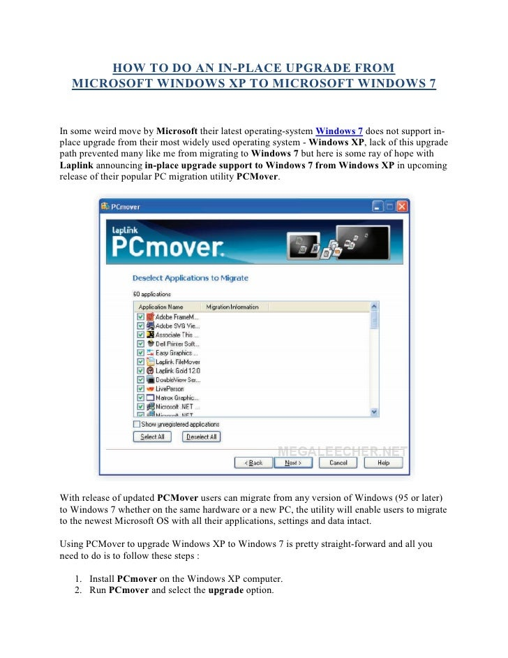 HOW TO DO AN IN-PLACE UPGRADE FROM   MICROSOFT WINDOWS XP TO MICROSOFT WINDOWS 7   In some weird move by Microsoft their l...