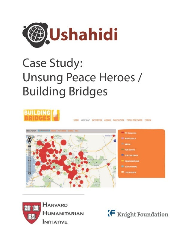 Case Study:Unsung Peace Heroes /Building Bridges