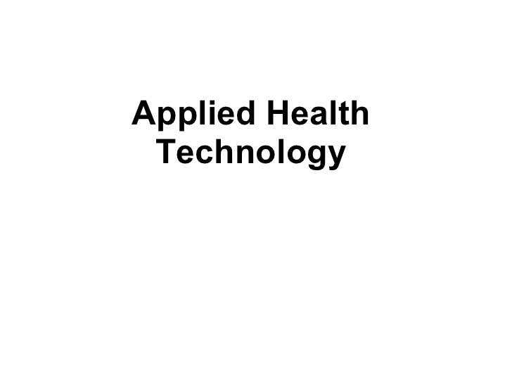 Applied Health Technology