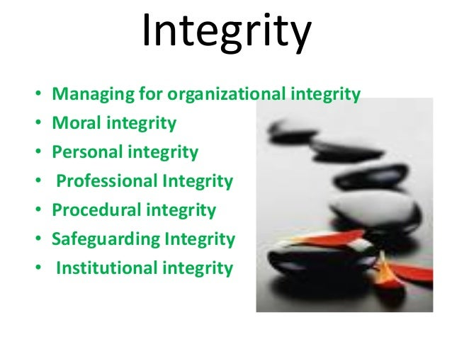 case study managing for organizational integrity The irony of integrity a study of the character strengths of role of character flaws in organizational or linking the vision of upper management to the.