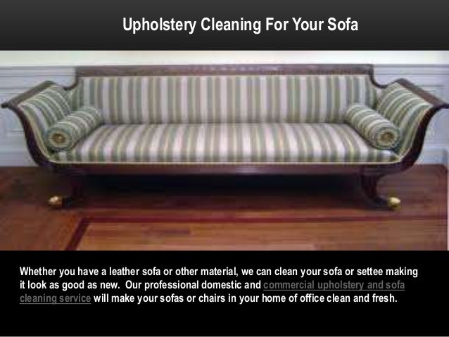 ... 4. Upholstery Cleaning For Your Sofa ...