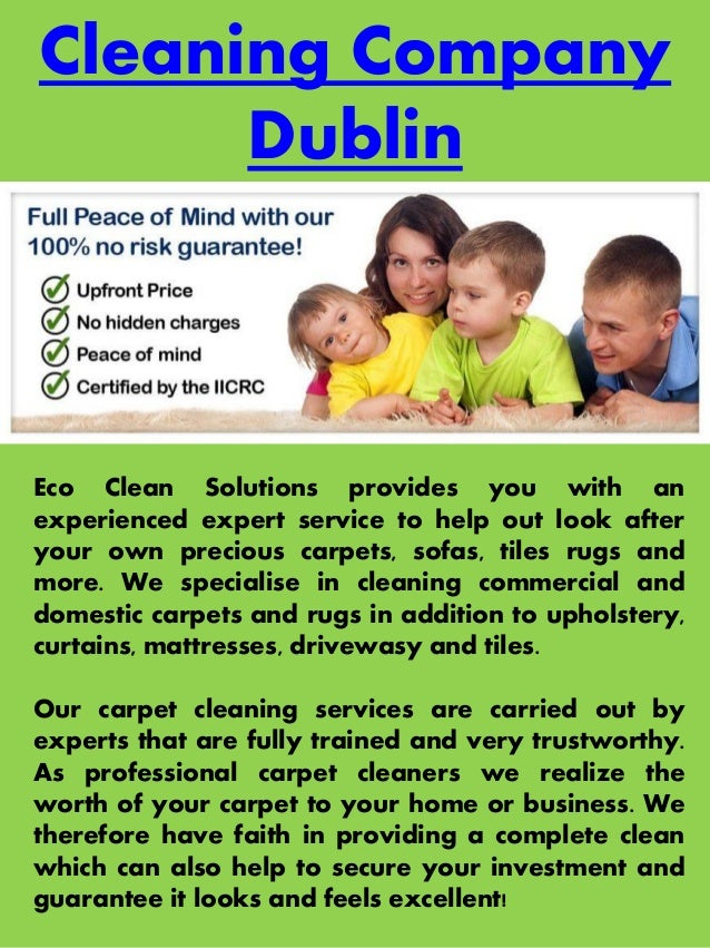 Cleaning Company Dublin Eco Clean Solutions provides you with an experienced expert service to help out look after your ow...
