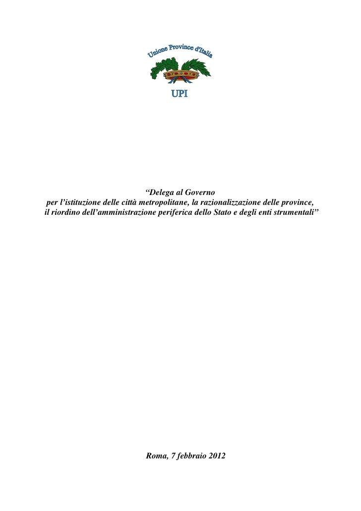 """""""Delega al Governo per l'istituzione delle città metropolitane, la razionalizzazione delle province,il riordino dell'ammin..."""