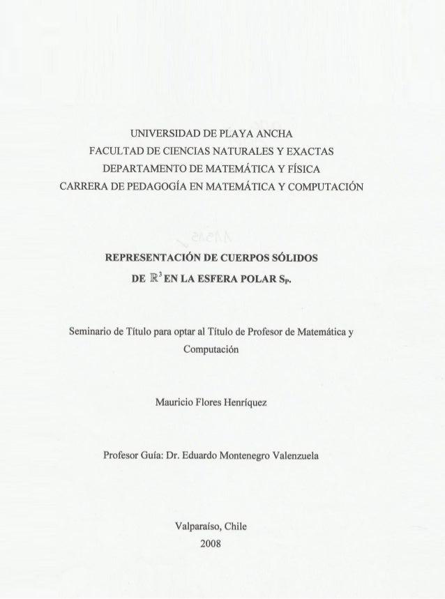 UNIVERSIDAD DE PLAYA ANCHA FACULTAD DE CIENCIAS NATURALES Y EXACTAS DEPARTAMENTO DE MATEMÁTICA Y FÍSICA CARRERA DE PEDAGOG...
