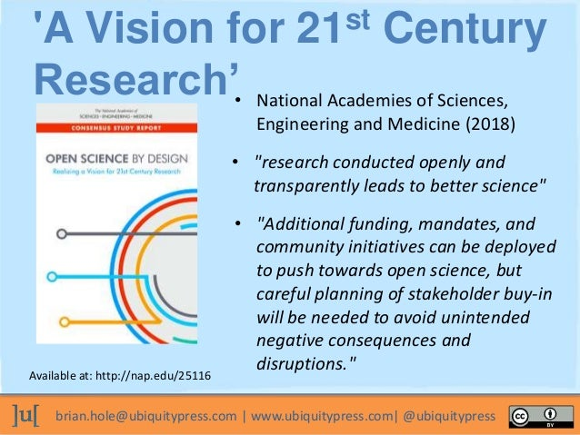 brian.hole@ubiquitypress.com | www.ubiquitypress.com| @ubiquitypress • National Academies of Sciences, Engineering and Med...