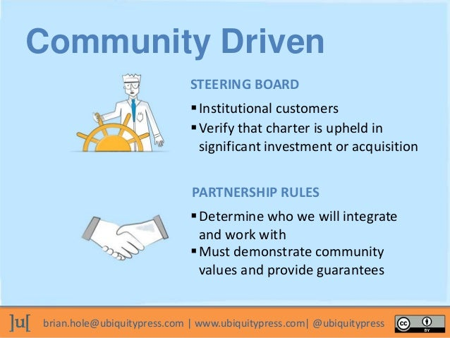 brian.hole@ubiquitypress.com | www.ubiquitypress.com| @ubiquitypress Institutional customers Must demonstrate community ...