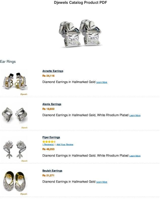 Djewels Catalog Product PDF . Ear Rings Annette Earrings Rs 24,116 Diamond Earrings in Hallmarked Gold Learn More . Annett...