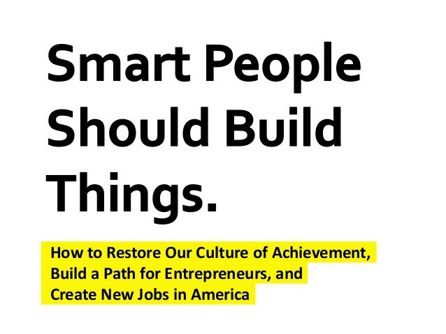 Build a Path for Entrepreneurs, and Create New Jobs in America How to Restore Our Culture of Achievement,