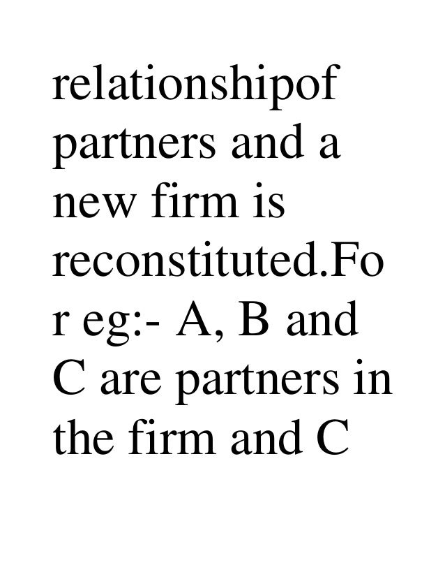 reconstitution and dissolution partnership Alan lewis accountants | lake haven, central coast changing the makeup of a partnership through 'reconstitution the date of dissolution the date of the.