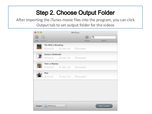 Step 2. Choose Output Folder After importing the iTunes movie files into the program, you can click Output tab to set outp...