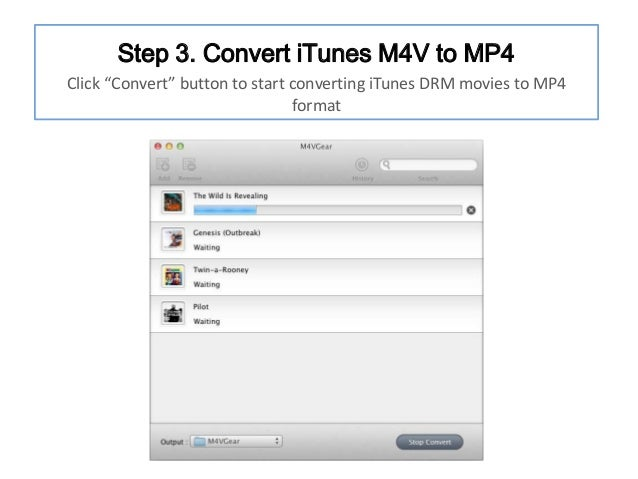 """Step 3. Convert iTunes M4V to MP4 Click """"Convert"""" button to start converting iTunes DRM movies to MP4 format"""