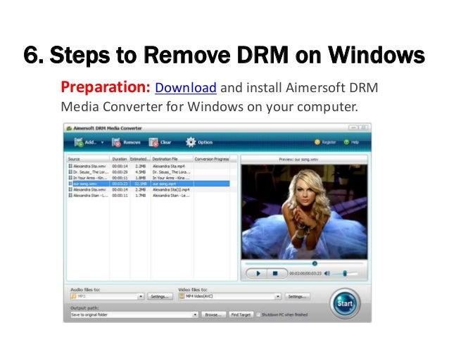6. Steps to Remove DRM on Windows Preparation: Download and install Aimersoft DRM Media Converter for Windows on your comp...