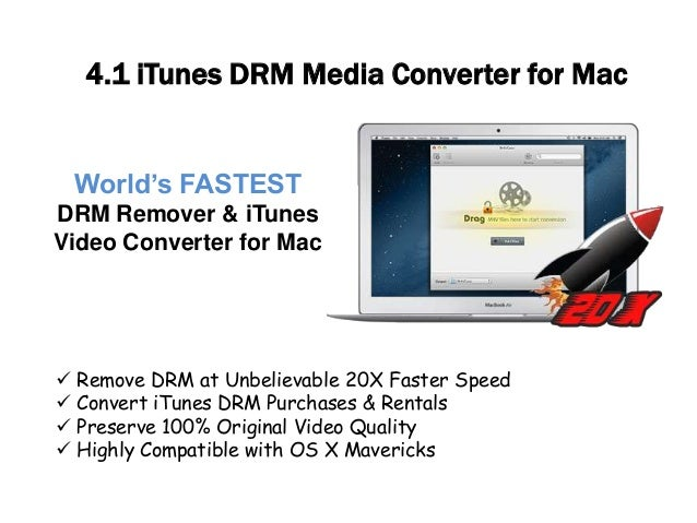 World's FASTEST DRM Remover & iTunes Video Converter for Mac  Remove DRM at Unbelievable 20X Faster Speed  Convert iTune...