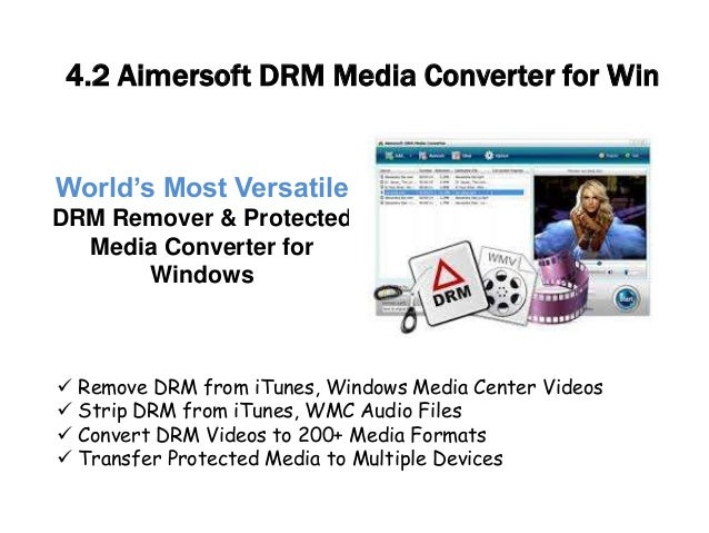 World's Most Versatile DRM Remover & Protected Media Converter for Windows  Remove DRM from iTunes, Windows Media Center ...