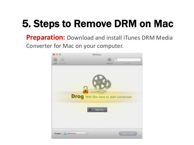 5. Steps to Remove DRM on Mac Preparation: Download and install iTunes DRM Media Converter for Mac on your computer.