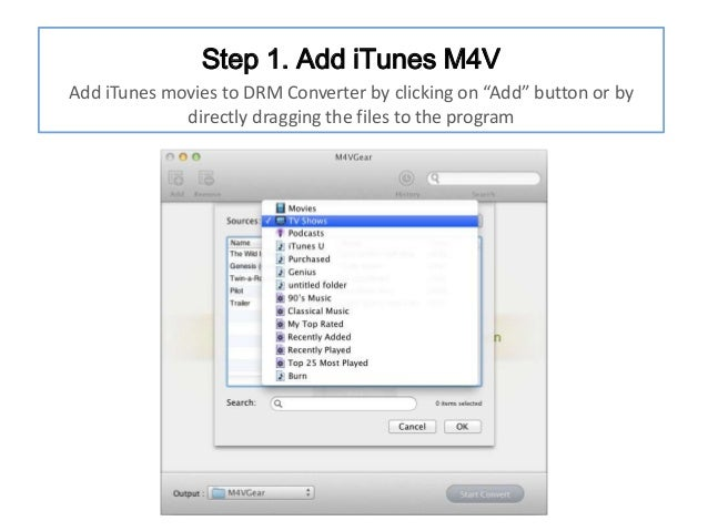 """Step 1. Add iTunes M4V Add iTunes movies to DRM Converter by clicking on """"Add"""" button or by directly dragging the files to..."""
