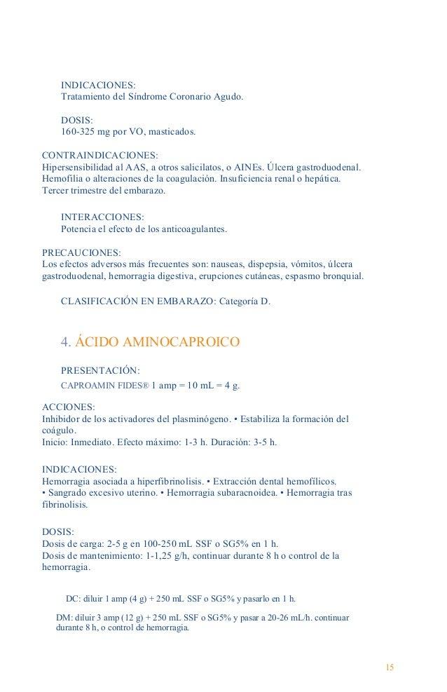 Guía Farmacológica CONTRAINDICACIONES: CID. • Antecedentes de tromboembolismo. • Hemorragia del tracto urinario superior. ...