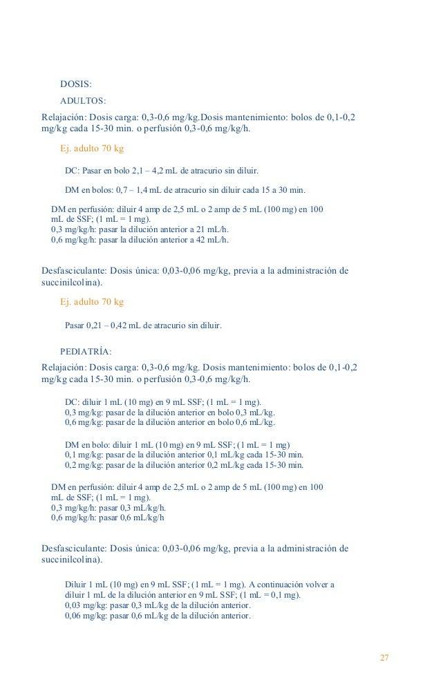 Guía Farmacológica CONTRAINDICACIONES: Hipersensibilidad al atracurio. INTERACCIONES: Aumenta su acción: aminoglucósidos, ...