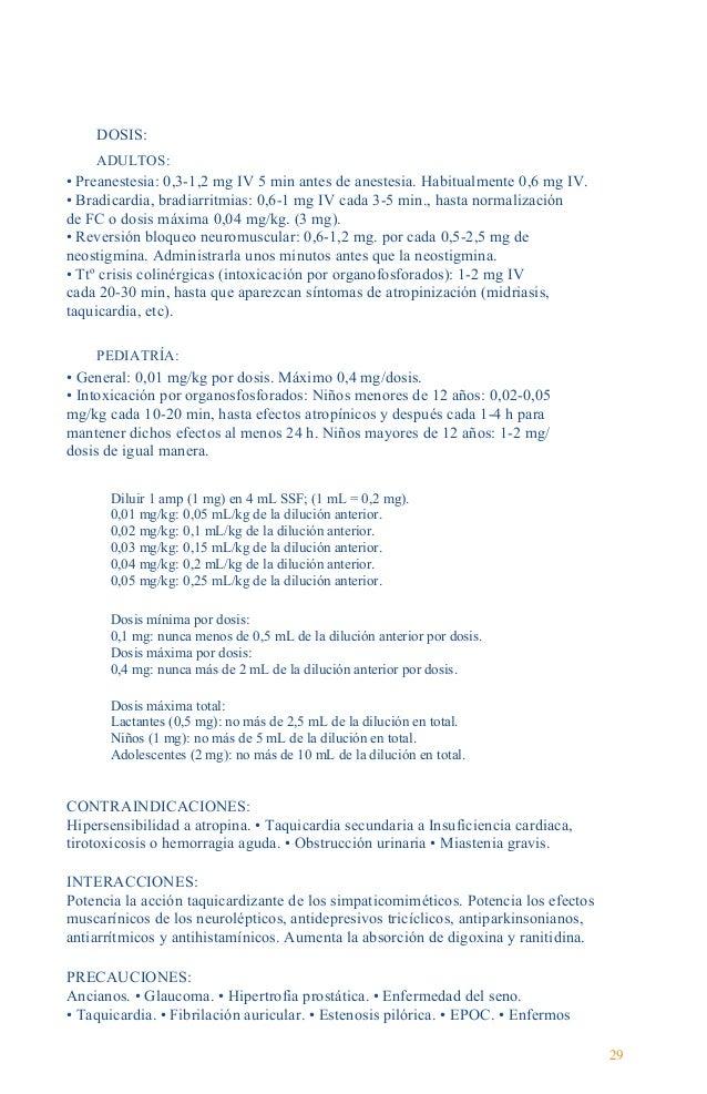 Guía Farmacológica coronarios. • A dosis bajas, menor a 0,5 mg puede producir bradicardia paradójica. Administración: NO e...