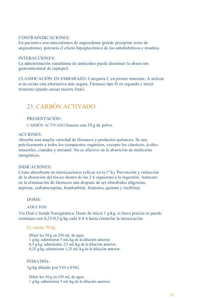 Guía Farmacológica INTERACCIONES: La ipecacuana se une al carbón activado disminuyendo su efecto Si la ipecacuana se admin...