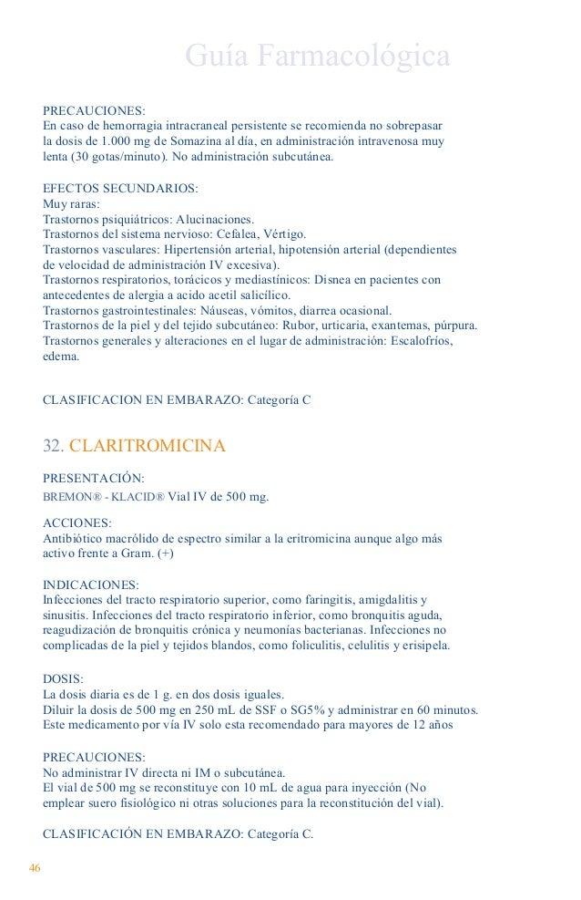 33. CLINDAMICINA PRESENTACIÓN: DALACIN®  1 amp de 300 mg en 2 mL. 1 amp de 600 mg en 4 mL. 1 amp de 900 mg en 6 mL. ACCION...