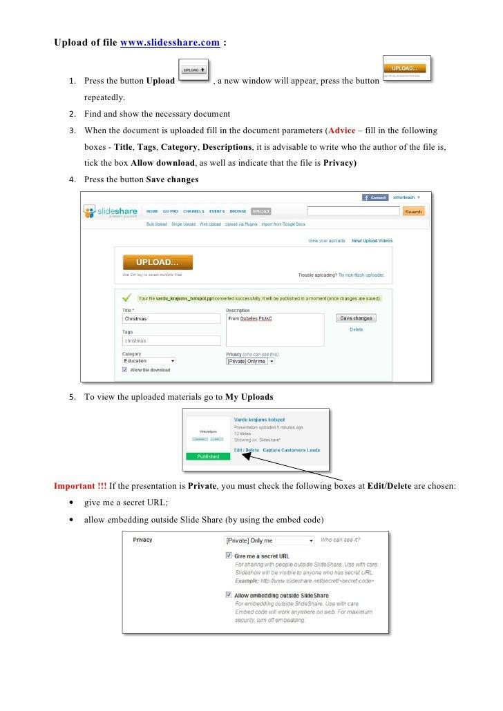 Upload of file www.slidesshare.com :       1. Press the button Upload             , a new window will appear, press the bu...