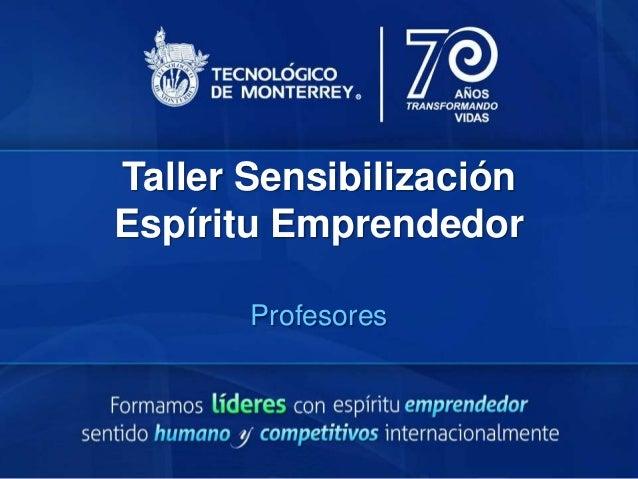 Taller SensibilizaciónEspíritu EmprendedorProfesores