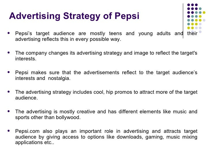 target audience of pepsi How to identify a target market and prepare a customer profile  your target market needs to be reachable there must be ways of talking to your target audience.