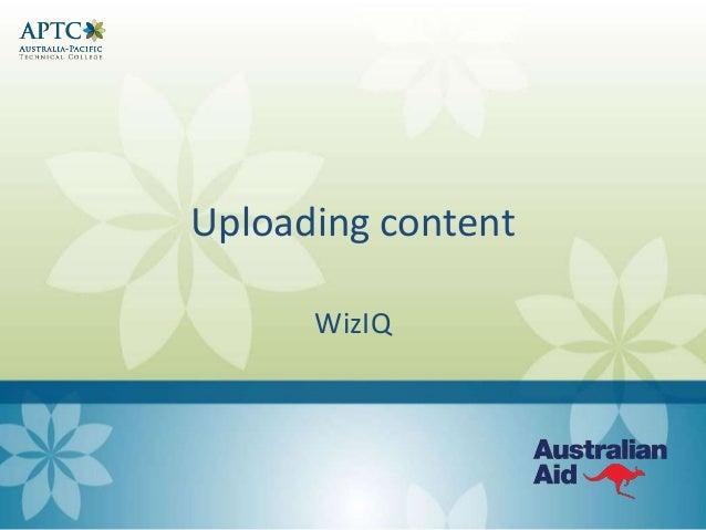 Uploading content WizIQ