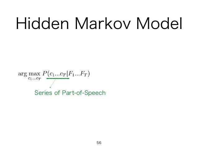 Hidden Markov Model 56 Series of Part-of-Speech