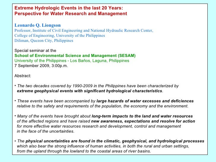 <ul><li>Extreme Hydrologic Events in the last 20 Years: </li></ul><ul><li>Perspective for Water Research and Management </...