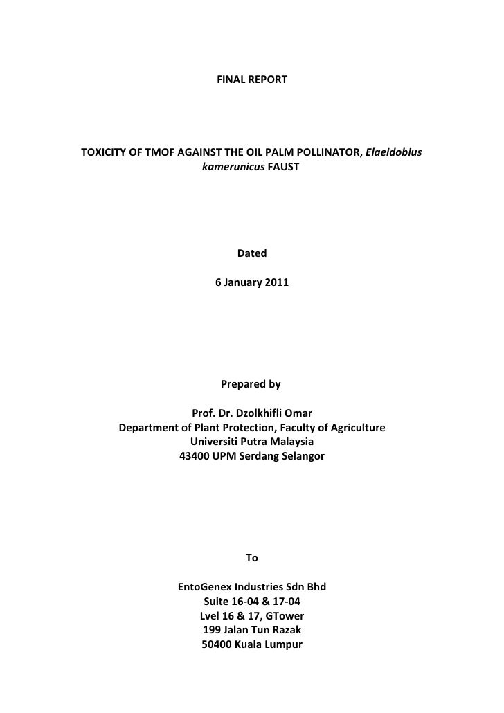 FINAL REPORTTOXICITY OF TMOF AGAINST THE OIL PALM POLLINATOR, Elaeidobius                     kamerunicus FAUST           ...