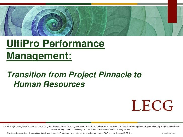 Transition from Project Pinnacle to Human Resources<br />UltiPro Performance Management:<br />
