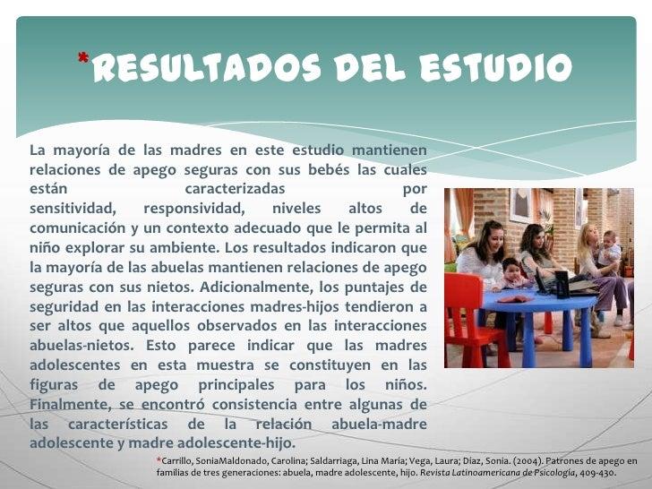 *Resultados del estudio<br />La mayoría de las madres en este estudio mantienen relaciones de apego seguras con sus bebés ...
