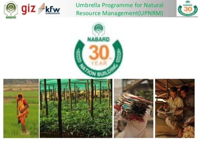 Umbrella Programme for Natural Resource Management(UPNRM)