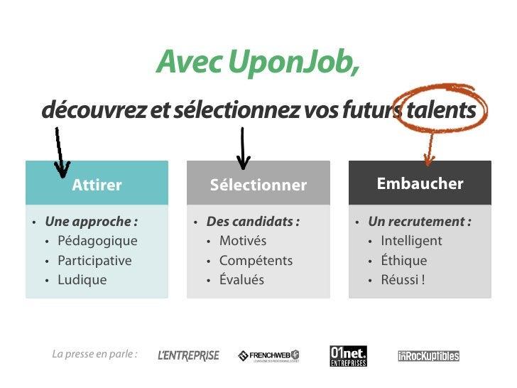 Avec UponJob, découvrez vos futurs talents !