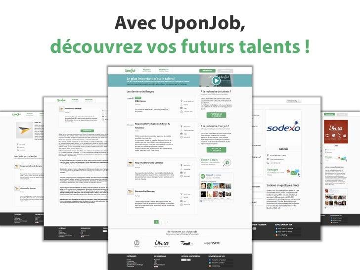 Avec UponJob,découvrez vos futurs talents !