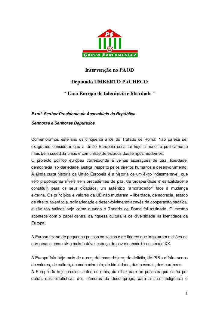 """Intervenção no PAOD                      Deputado UMBERTO PACHECO                 """" Uma Europa de tolerância e liberdade """"..."""