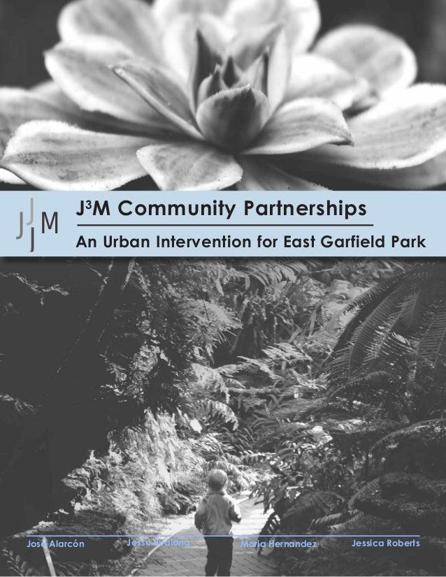 JJ3M Community Partnerships                             J3M Community PartnershipsJMJ                            An Urban ...