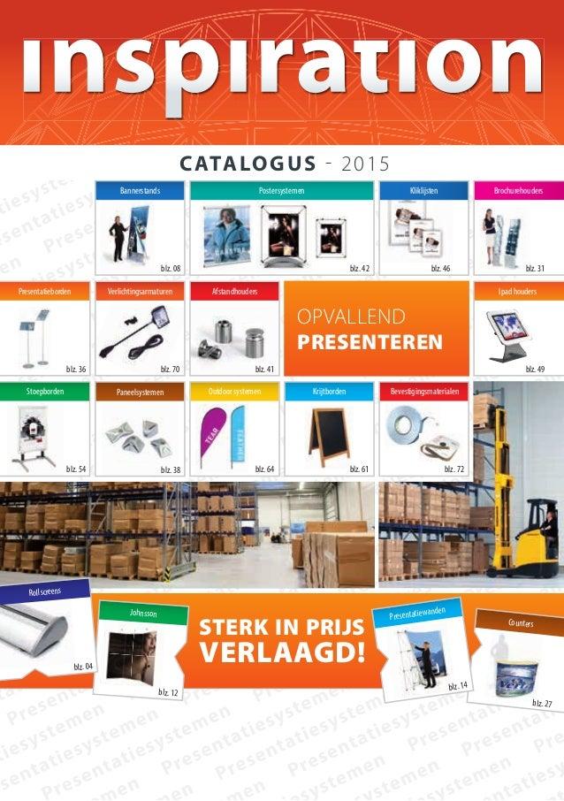 Johnsson blz. 12 blz. 27 Counters stERK IN PRIjs VERLAAGd! CATALOGUS - 2015 Rollscreens blz. 04 Presentatieborden blz. 36 ...