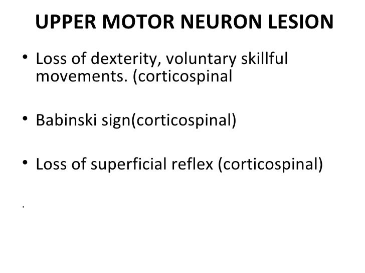 Upper and lower motor neuron lesions by dr ifra for Loss of motor control