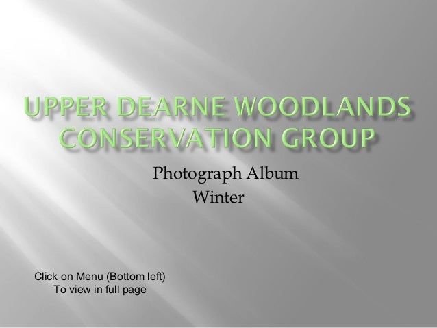 Photograph Album Winter Click on Menu (Bottom left) To view in full page