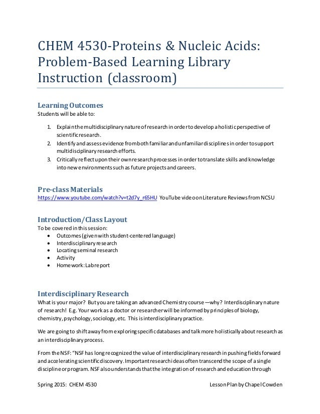 Spring 2015: CHEM 4530 LessonPlanbyChapel Cowden CHEM 4530-Proteins & Nucleic Acids: Problem-Based Learning Library Instru...