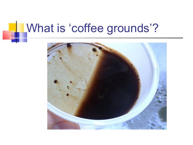 coffee ground vomitting