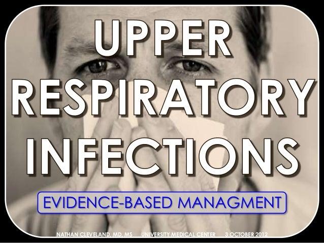 EVIDENCE-BASED MANAGMENT NATHAN CLEVELAND, MD, MS UNIVERSITY MEDICAL CENTER 3 OCTOBER 2012