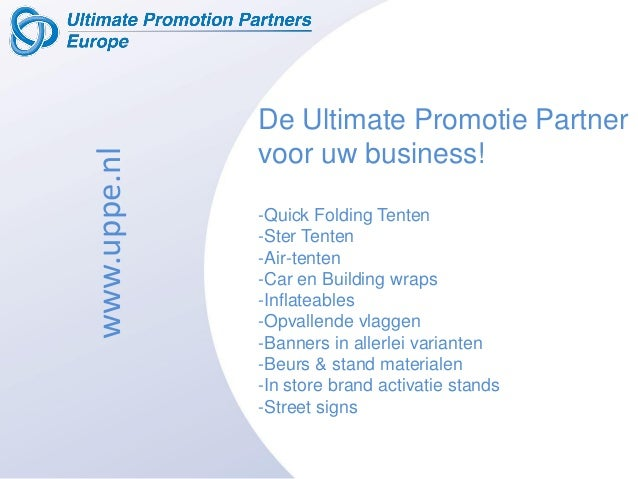 De Ultimate Promotie Partner voor uw business! -Quick Folding Tenten -Ster Tenten -Air-tenten -Car en Building wraps -Infl...