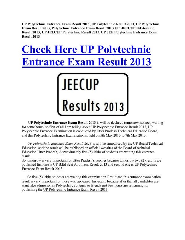 UP Polytechnic Entrance Exam Result 2013, UP Polytechnic Result 2013, UP PolytechnicExam Result 2013, Polytechnic Entrance...