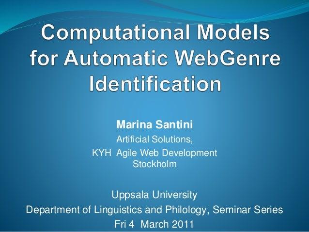 Marina Santini Artificial Solutions, KYH Agile Web Development Stockholm Uppsala University Department of Linguistics and ...