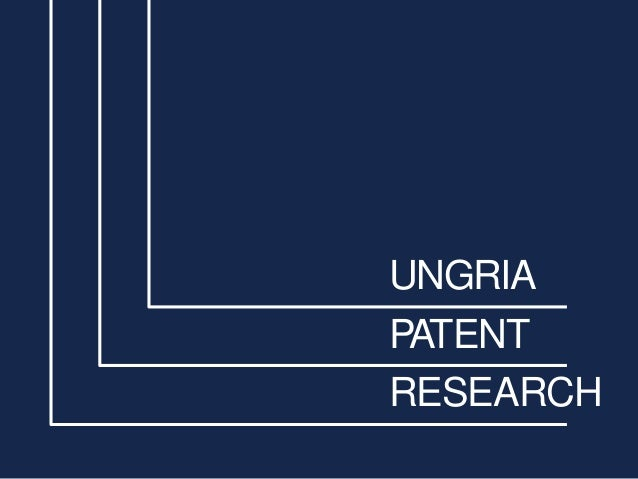 UNGRIA PATENT RESEARCH