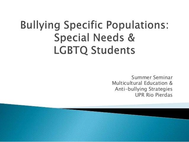 Summer Seminar Multicultural Education & Anti-bullying Strategies UPR Rio Pierdas